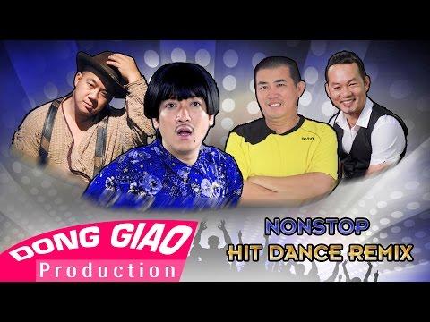 [HIT REMIX] Trường Giang ft. Long đẹp trai ft. Nhật Cường ft. Hiếu Hiền - NONSTOP HIT DANCE REMIX