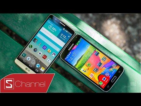 Schannel - LG G3 đối đầu Galaxy S5: Màn hình, thiết kế, camera....