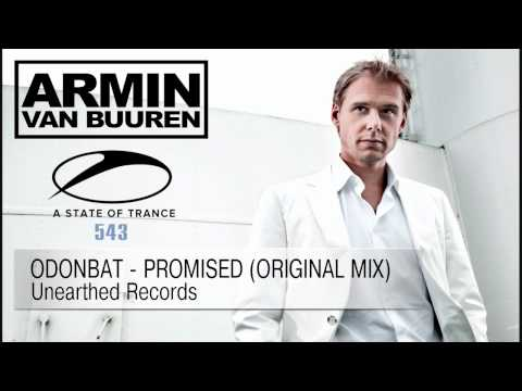 Odonbat - Promised (Original Mix) [Unearthed Records] ASOT #543