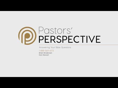 Pastor's Perspective - 5/11/2017