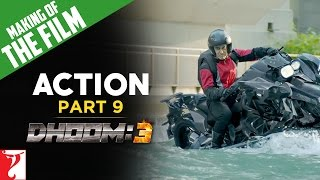 Making Of DHOOM:3 Part 9 Action Of DHOOM:3