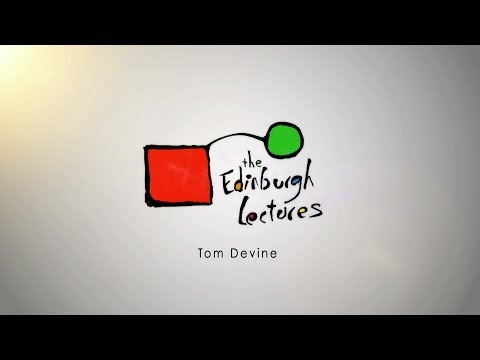 Edinburgh Lectures 2014 - Tom Devine