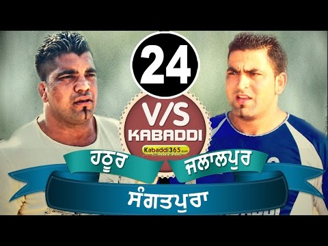 Hathur Vs Jalalpur Best Match in Sangatpura (Ludiana) By Kabaddi365.com