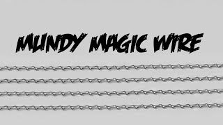Mundy Magic Wire Build