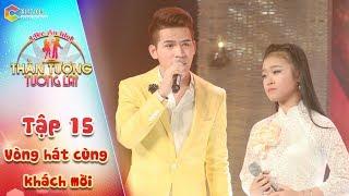 Thần tượng tương lai| tập 15: Linh Phương & Ca sĩ Quốc Thiên- Liên khúc về mẹ
