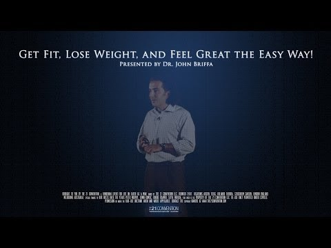 Get Fit, Lose Weight, and Feel Great the Easy Way! | Dr. John Briffa | Full Length HD