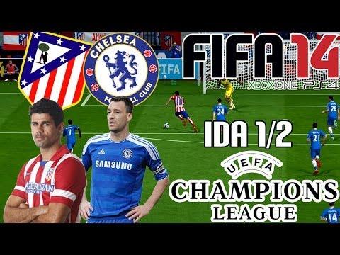 FIFA 14 || UEFA Champions League || Atlético de Madrid vs Chelsea (1/2; Ida)