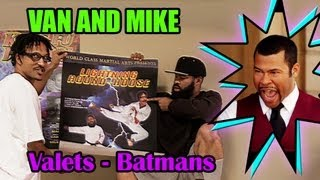 Van And Mike: The Valets Batmans