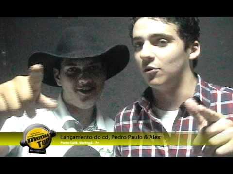 Lançamento do Cd do Pedro Paulo e Alex.
