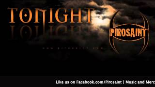 PIROSAINT - Tonight (lyric video)