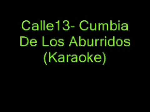 Calle 13 - Cumbia de los Aburridos (Video) - YouTube