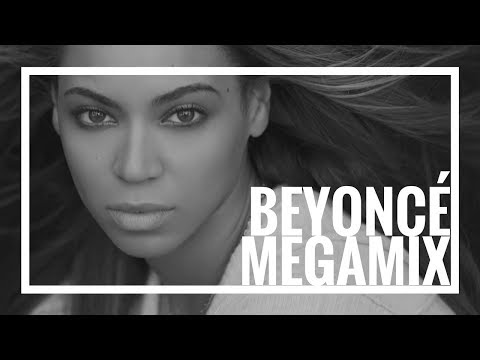 Beyoncé Megamix 2013 - 10 Years of Beyoncé - The Evolution of Queen B 2.0