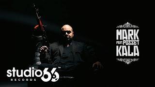 Mark feat. Posset - KALA