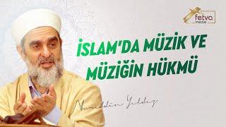 Müzik dinlemek caiz midir? İslamda muzik - Nureddin Yıldız