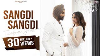 Sangdi Sangdi Tarsem Jassar Nimrat Khaira Video HD Download New Video HD