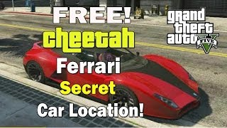 GTA 5- Free Cheetah Car Trick! Secret Ferrari (Cheetah
