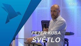 Peter Kuba - Světlo