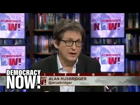 Spilling the NSA's Secrets: Guardian Editor Alan Rusbridger on the Inside Story of Snowden Leaks 1/3