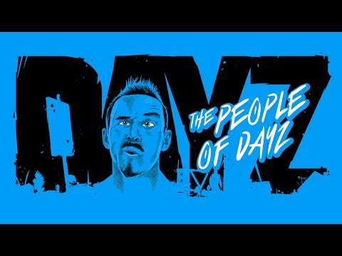 The People Of DayZ