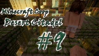 [Coop] Minecraft Desert Citadel. Серия 9 -