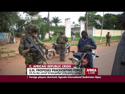 U.N. Proposes more Peacekeepers in C.A.R
