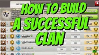 Clash Of Clans How To Build A Successful Clan! Topic