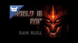DIABLO 3 RAP - Dan Bull