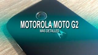 Motorola Moto G2, Foto Y Primeras Características