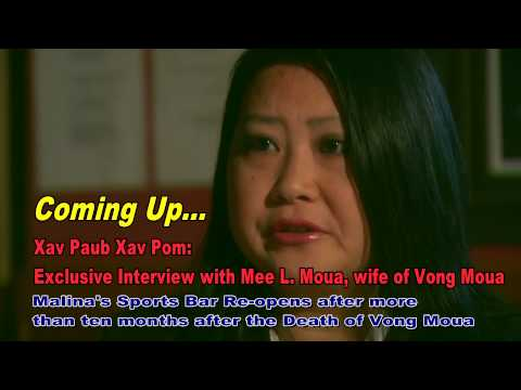 XAV PAUB XAV POM Exclusive Interview with Mee Moua, Vong's wife.