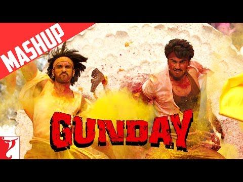 Gunday Mashup - Song - Ranveer Singh   Arjun Kapoor   Priyanka Chopra