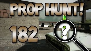 Why Do You Keep Killing Yourselves?! (Prop Hunt! #182