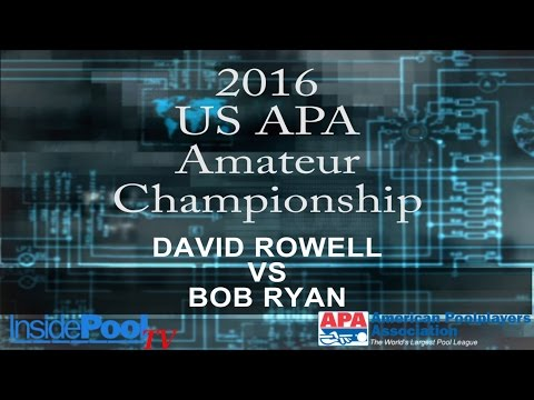 2016 U S  APA Amateur Championship David Rowell vs Bob Ryan