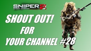 [Shout out for your channel #28- Sniper Ghost Warrior 2! (PC ...]