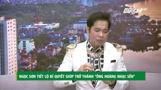 """(VTC14)_Ngọc Sơn tiết lộ bí quyết giúp trở thành """"ông hoàng nhạc sến"""""""