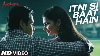 itni si baat hain song azhar movie, azhar film, Emraan Hashmi, Prachi Desai