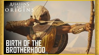 Assassin's Creed Origins - Birth of the Brotherhood Trailer