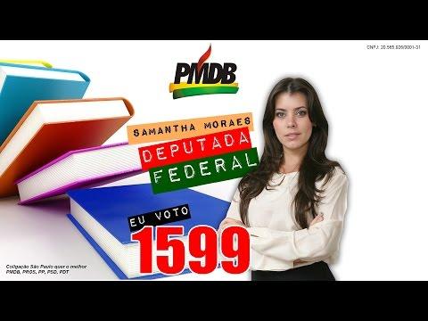 Campanha Eu Voto 1599 Samantha Moraes Deputada Federal