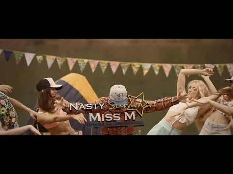 Miss M - Nasty Summer
