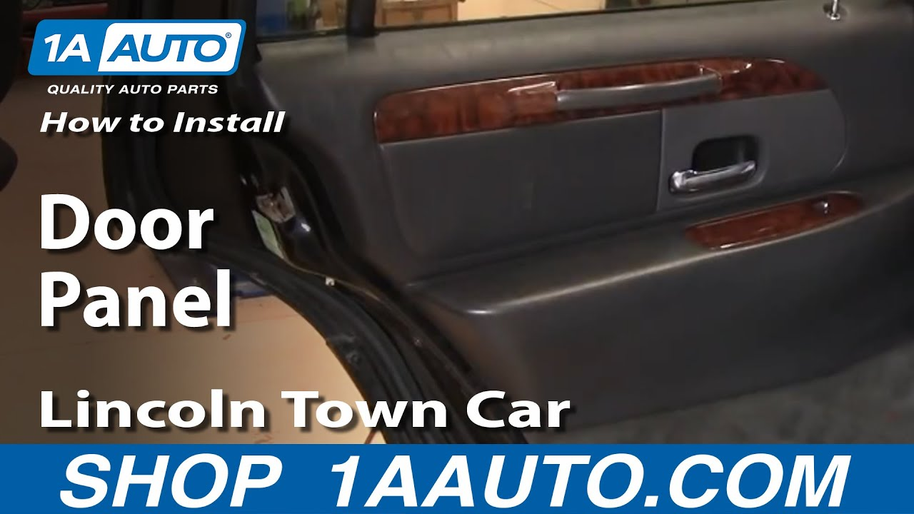 how to install replace rear door panel lincoln town car 98 02 youtube. Black Bedroom Furniture Sets. Home Design Ideas