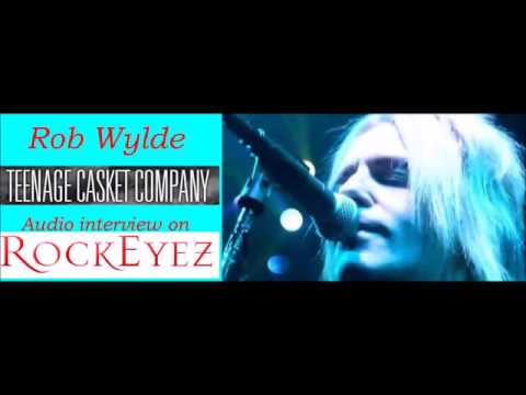 Rockeyez Interview with Rob Wylde w/ Teenage Casket Company 3/2/14