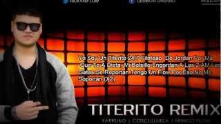 Titerito Remix (Letra) Farruko Ft Cosculluela, Ñengo Flow