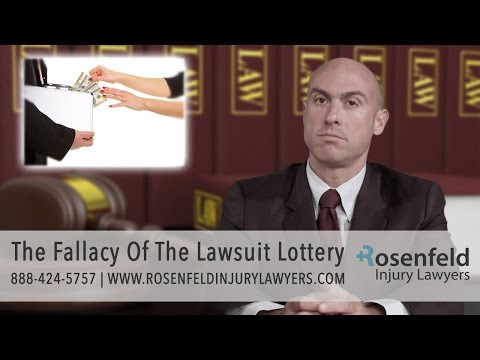Chicago Injury Attorney Jonathan Rosenfeld Explains The Fallacy Of The Lawsuit Lottery