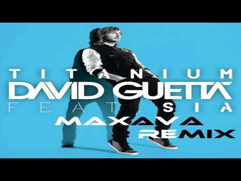David Guetta Feat Sia - Titanium (Maxava Club Remix)