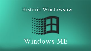Historia Windowsów Windows ME.
