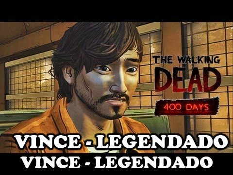 The Walking Dead 400 Days - Vince Legendado
