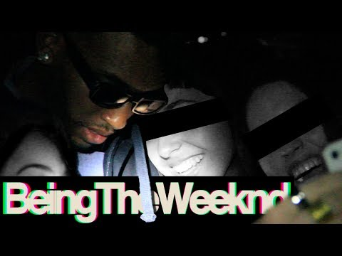 Being The Weeknd - Very Funny - MUST WATCH