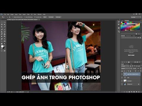 Thực hành PhotoShop CC - Hướng dẫn ghép ảnh - tạo hình anh em sinh đôi