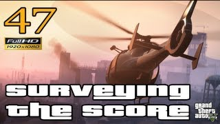 GTA V Surveying The Score Let's Play Walkthrough Part 47 EP 47 HD 1080p