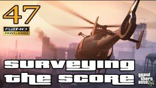 GTA V Surveying The Score Let's Play Walkthrough Part 47 EP 47 HD 1080p