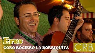 """Rumba """"Eres"""". Coro Rociero La Borriquita (Montoro"""